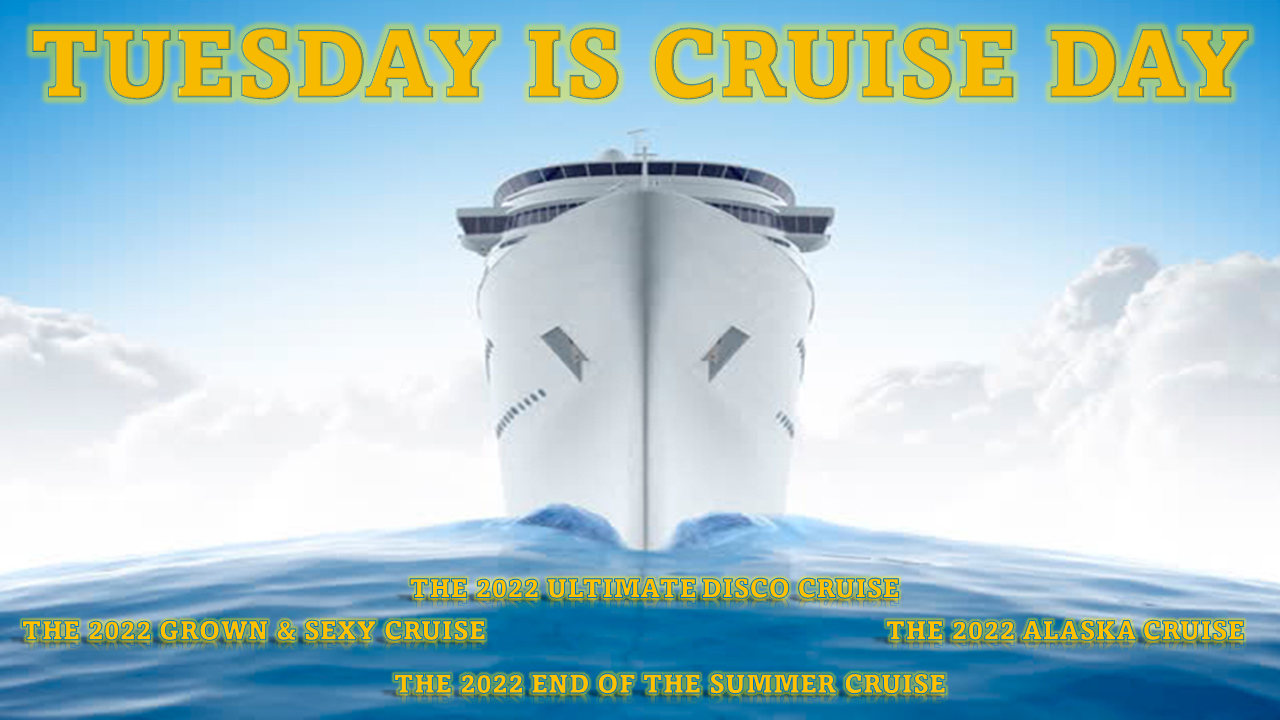 Tuesday Is Cruise Day 2022 Cruises